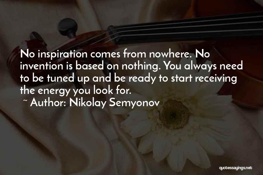 Nikolay Semyonov Quotes 237015