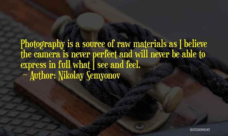 Nikolay Semyonov Quotes 304268