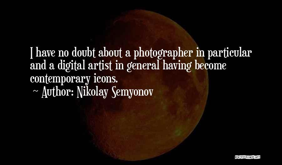 Nikolay Semyonov Quotes 623663