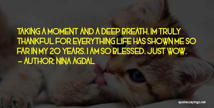 Nina Agdal Quotes 1557842