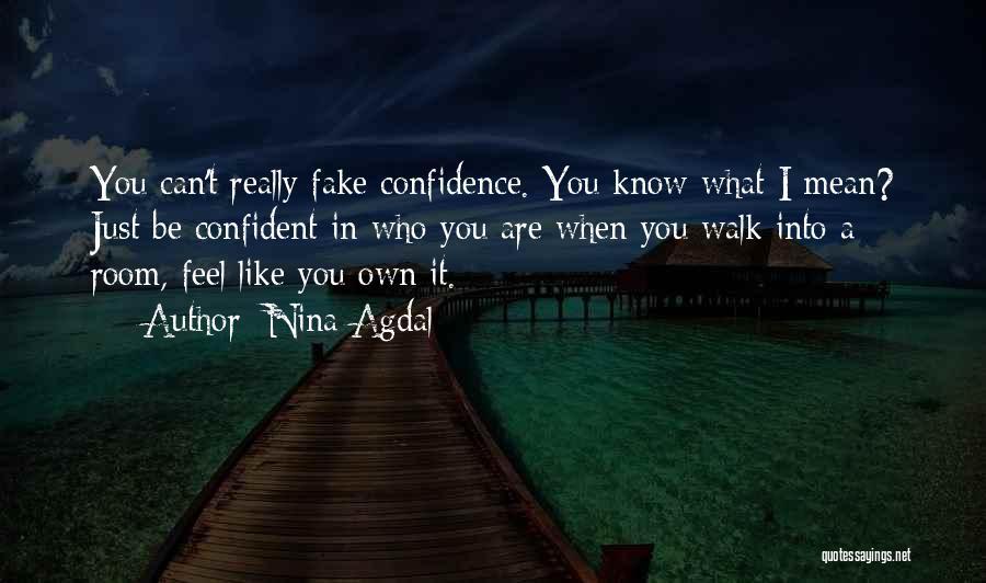 Nina Agdal Quotes 1951713
