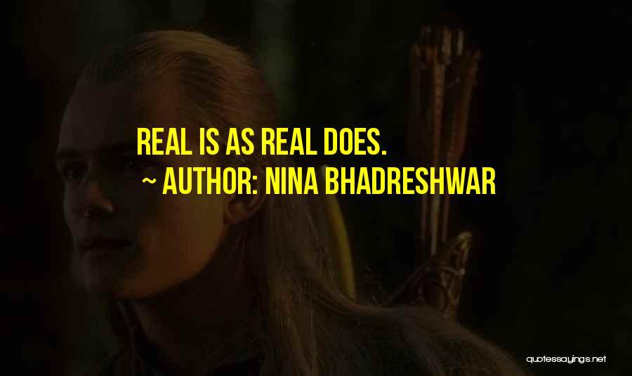 Nina Bhadreshwar Quotes 317107