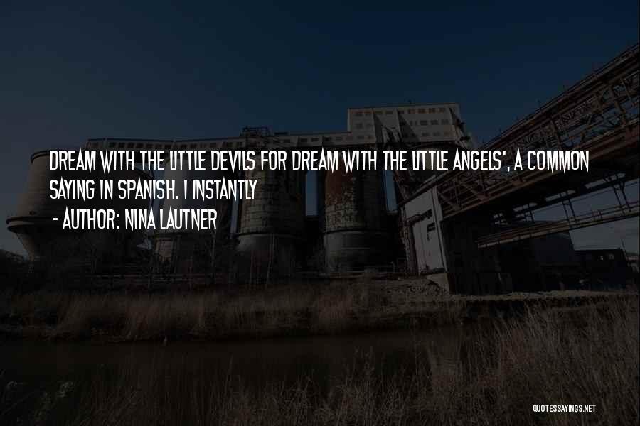 Nina Lautner Quotes 1809978