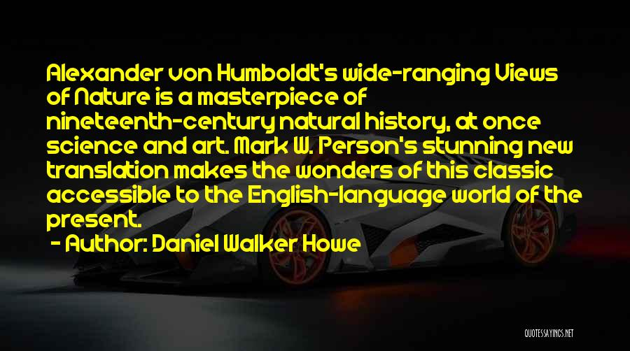 Nineteenth Century Art Quotes By Daniel Walker Howe