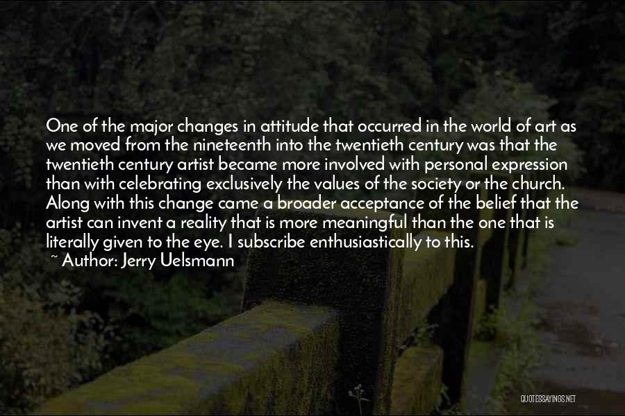 Nineteenth Century Art Quotes By Jerry Uelsmann