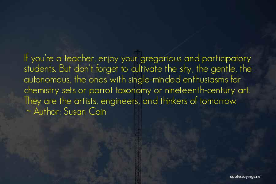 Nineteenth Century Art Quotes By Susan Cain