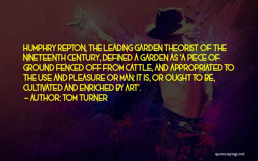 Nineteenth Century Art Quotes By Tom Turner