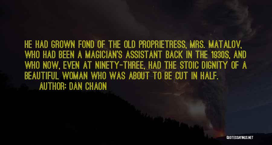 Ninety Three Quotes By Dan Chaon