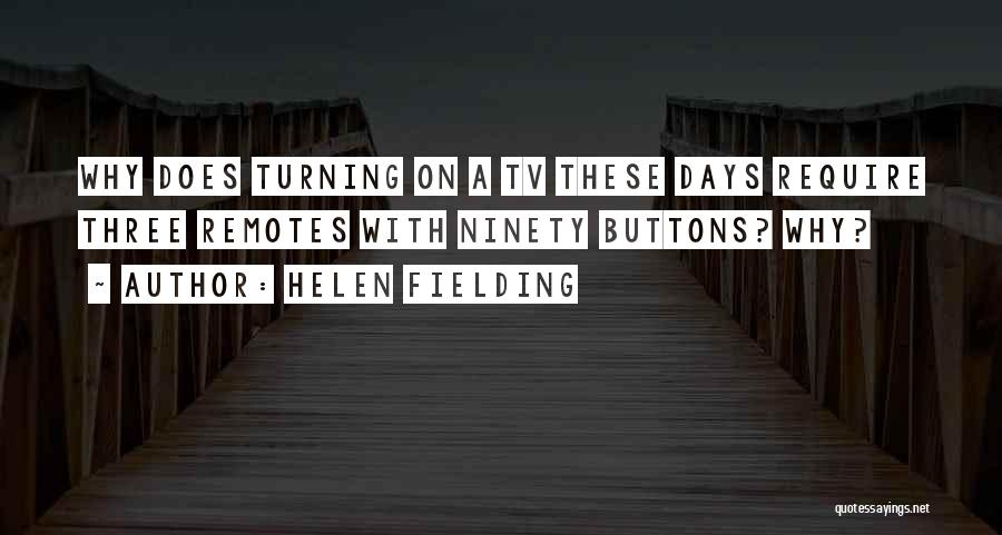 Ninety Three Quotes By Helen Fielding