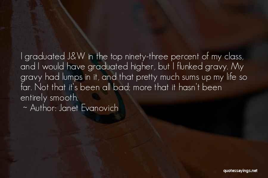 Ninety Three Quotes By Janet Evanovich