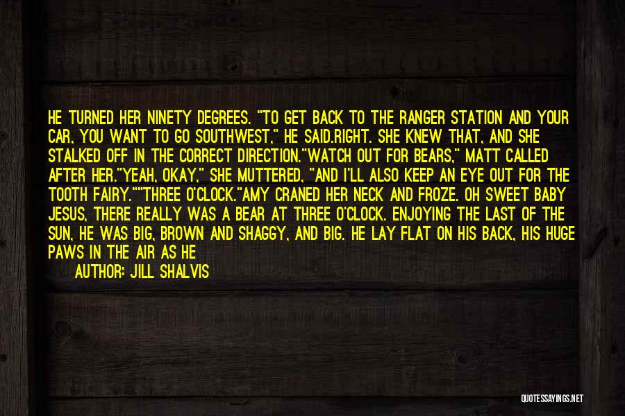 Ninety Three Quotes By Jill Shalvis