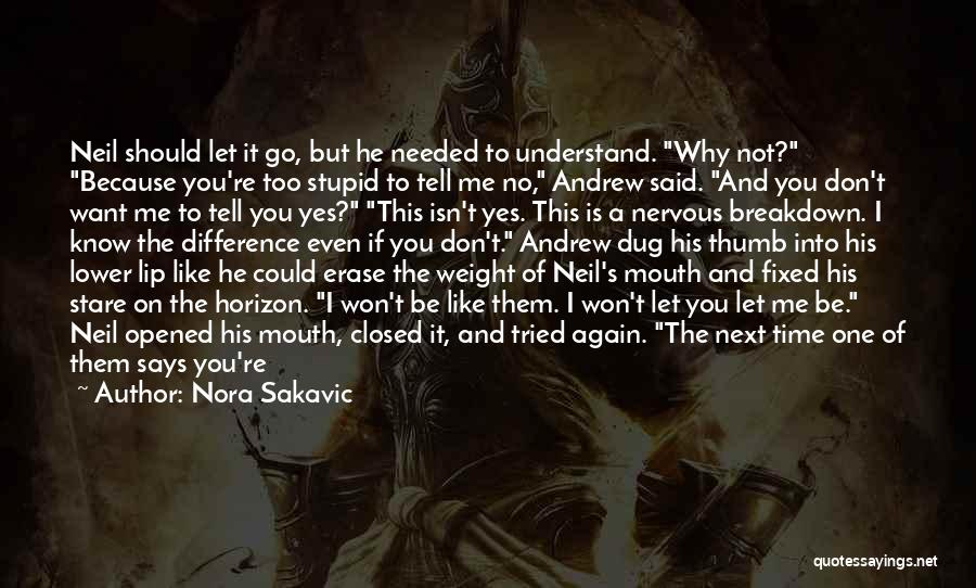 Ninety Three Quotes By Nora Sakavic