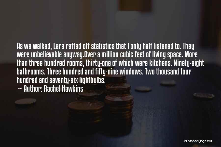 Ninety Three Quotes By Rachel Hawkins