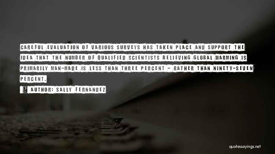 Ninety Three Quotes By Sally Fernandez