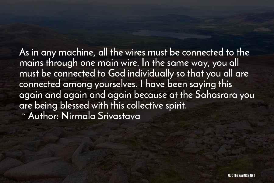 Nirmala Srivastava Quotes 1004393