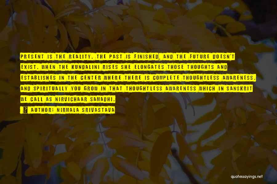 Nirmala Srivastava Quotes 1195314