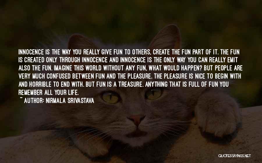 Nirmala Srivastava Quotes 1436409