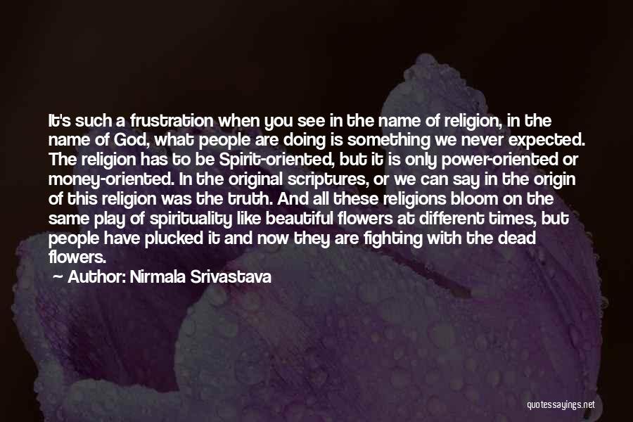 Nirmala Srivastava Quotes 158209