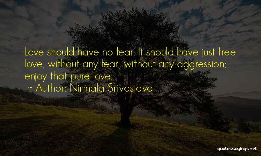 Nirmala Srivastava Quotes 1614940