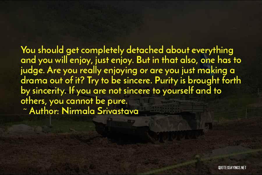 Nirmala Srivastava Quotes 1633020
