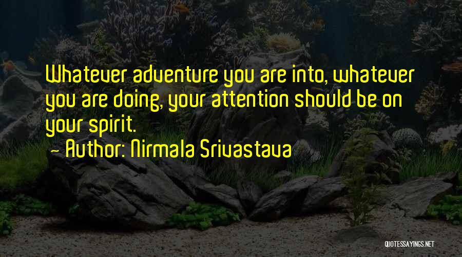 Nirmala Srivastava Quotes 1650330