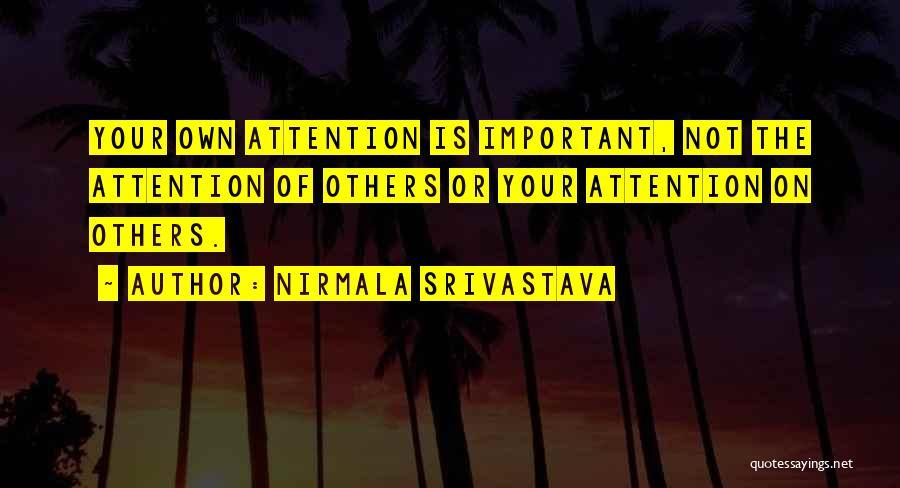 Nirmala Srivastava Quotes 1687052