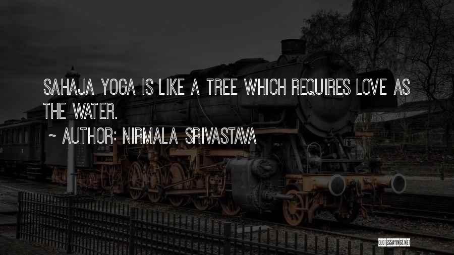 Nirmala Srivastava Quotes 1697535