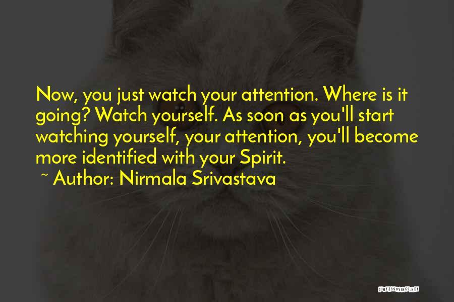 Nirmala Srivastava Quotes 1778528