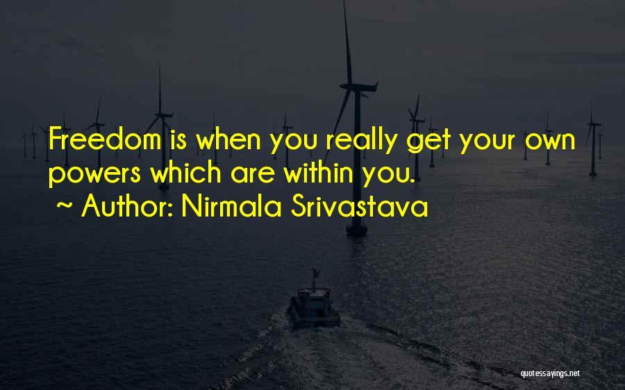 Nirmala Srivastava Quotes 1797934