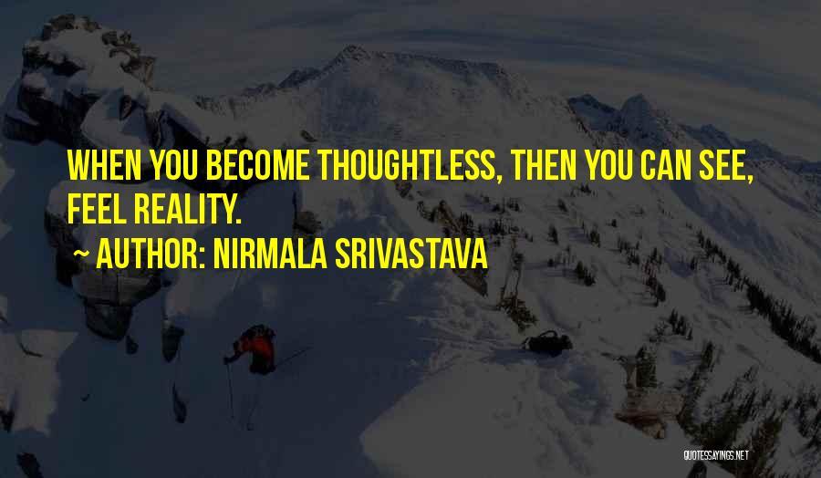Nirmala Srivastava Quotes 1806312