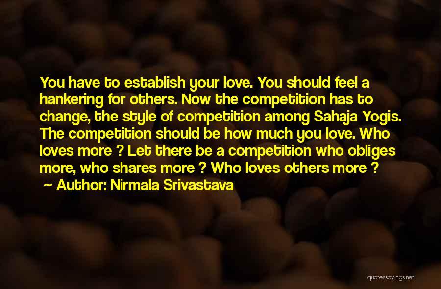 Nirmala Srivastava Quotes 2046338