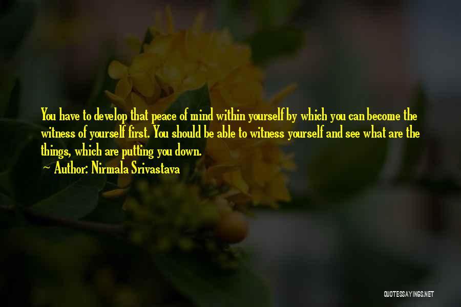 Nirmala Srivastava Quotes 211940