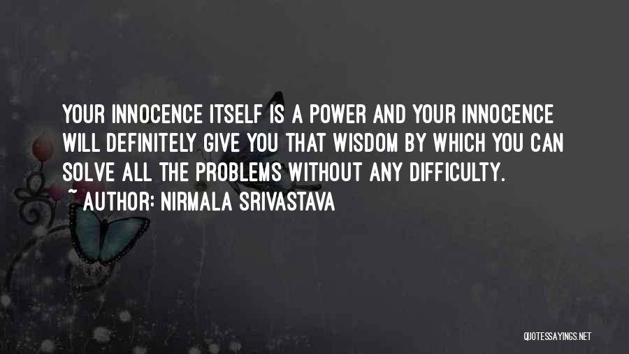 Nirmala Srivastava Quotes 2181535