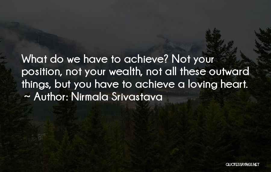 Nirmala Srivastava Quotes 2202813