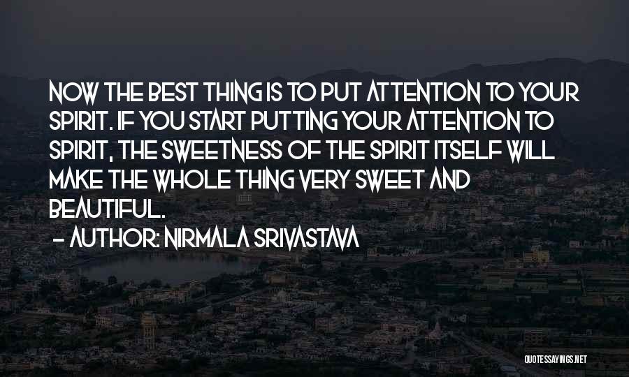 Nirmala Srivastava Quotes 249551