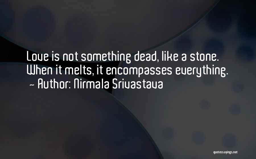 Nirmala Srivastava Quotes 529075