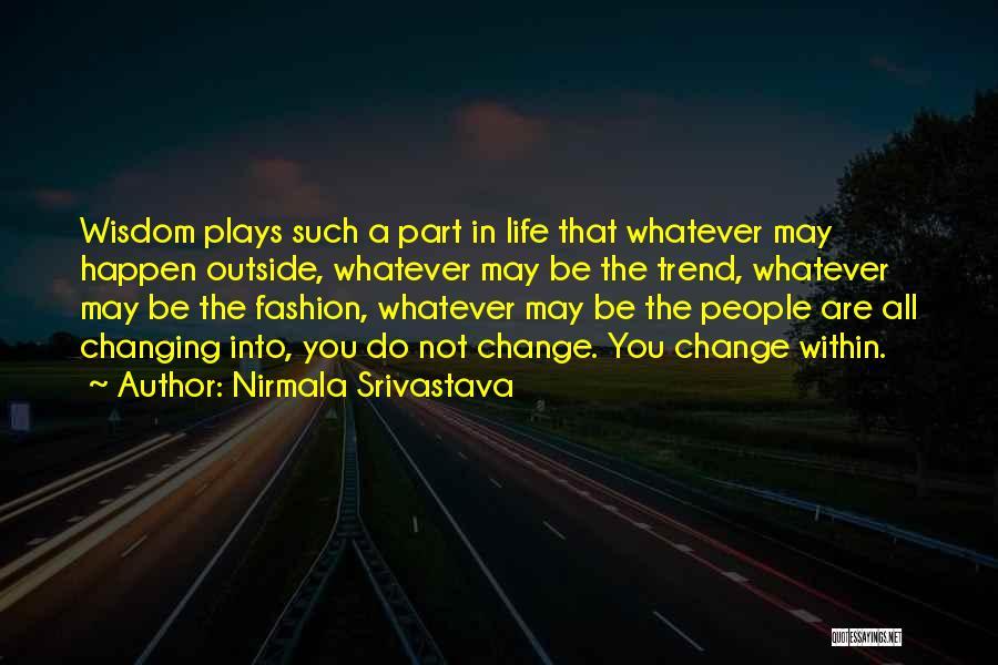 Nirmala Srivastava Quotes 727410