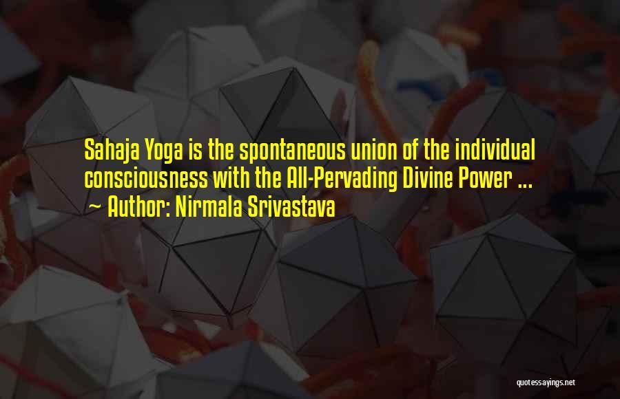Nirmala Srivastava Quotes 730212