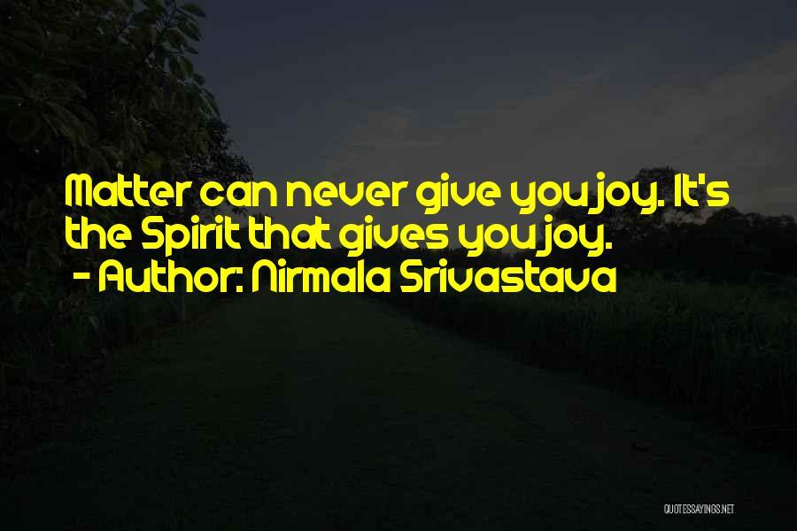 Nirmala Srivastava Quotes 776688