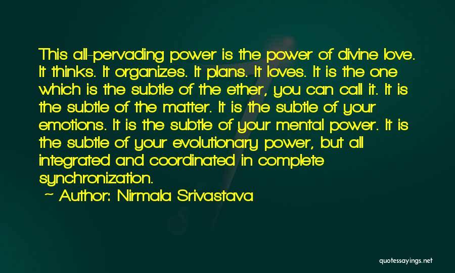 Nirmala Srivastava Quotes 861898