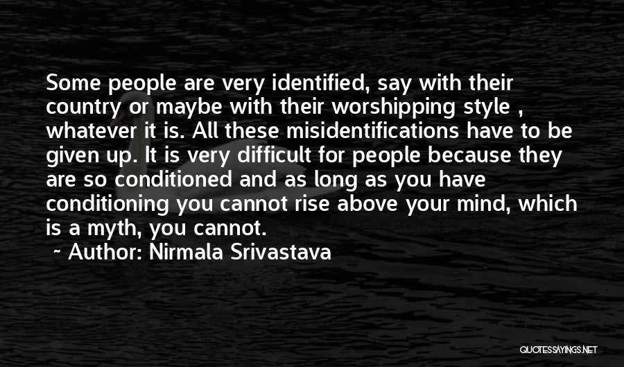 Nirmala Srivastava Quotes 891085
