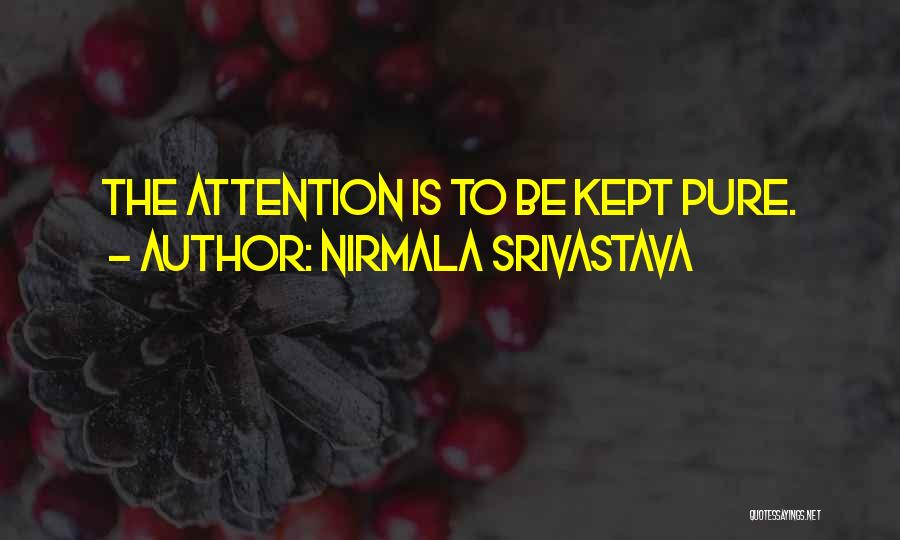Nirmala Srivastava Quotes 969190