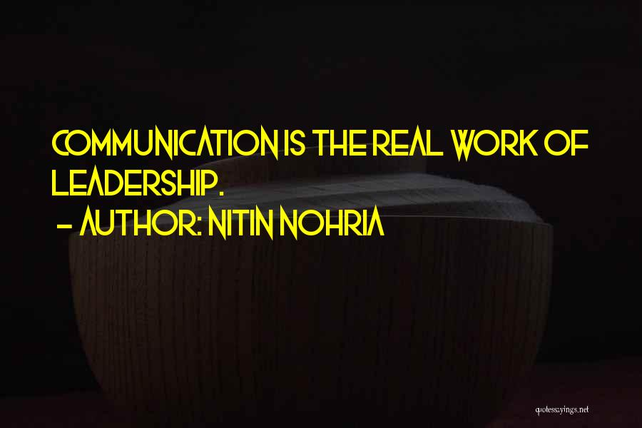 Nitin Nohria Quotes 1107432