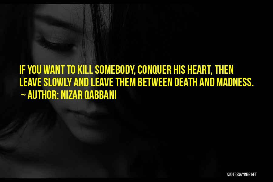 Nizar Qabbani Quotes 1003176