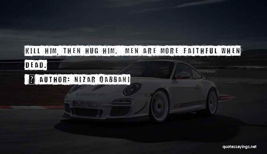Nizar Qabbani Quotes 1512439