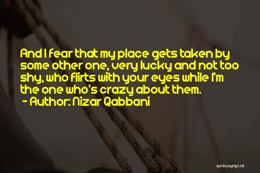 Nizar Qabbani Quotes 1712432