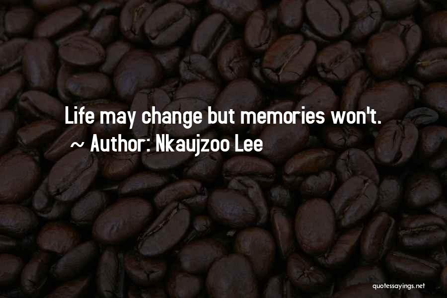 Nkaujzoo Lee Quotes 1193228
