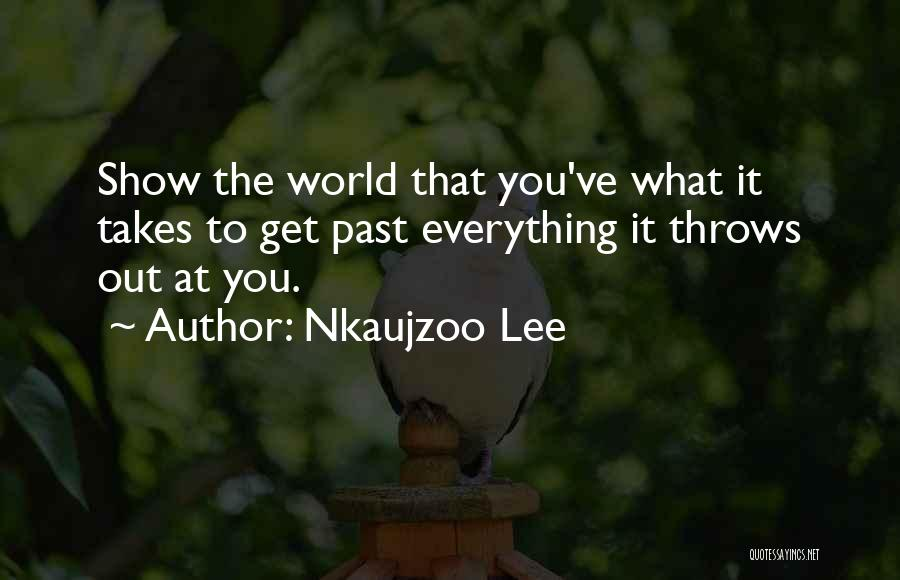 Nkaujzoo Lee Quotes 2009216