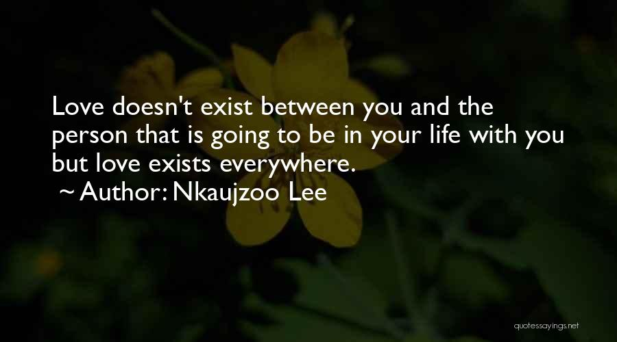 Nkaujzoo Lee Quotes 962976