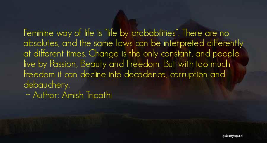 No Absolutes Quotes By Amish Tripathi